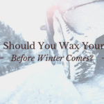 Why Should You Wax Your Car Before Winter Comes?